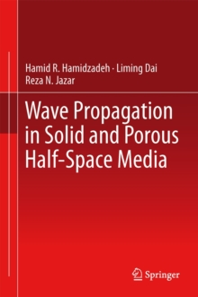 Wave Propagation in Solid and Porous Half-Space Media, Hardback Book