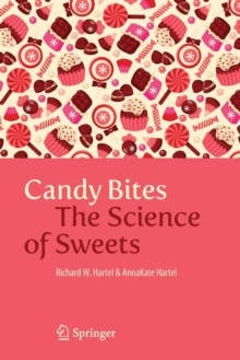 Candy Bites : The Science of Sweets, Paperback / softback Book