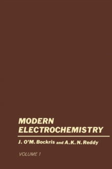 Volume 1 Modern Electrochemistry : An Introduction to an Interdisciplinary Area, Paperback / softback Book