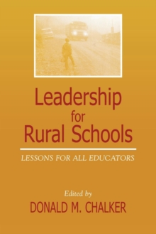 Leadership for Rural Schools : Lessons for All Educators, EPUB eBook