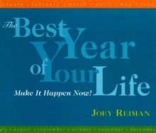 The Best Year of Your Life : Make It Happen Now!, EPUB eBook