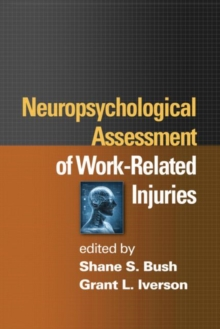 Neuropsychological Assessment of Work-Related Injuries, Hardback Book