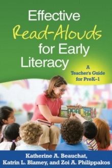 Effective Read-Alouds for Early Literacy : A Teacher's Guide for PreK-1, Paperback / softback Book