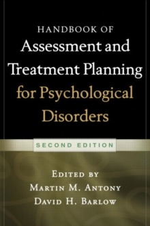 Handbook of Assessment and Treatment Planning for Psychological Disorders, 2/e, Paperback / softback Book