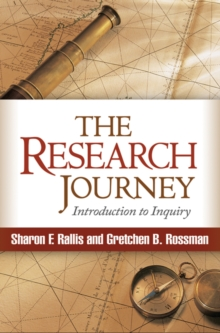 The Research Journey : Introduction to Inquiry, Paperback / softback Book