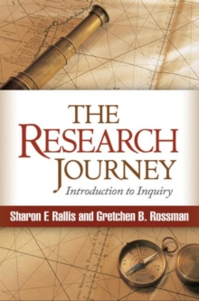 The Research Journey : Introduction to Inquiry, Hardback Book