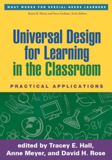 Universal Design for Learning in the Classroom : Practical Applications, Hardback Book