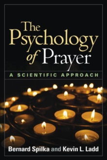 The Psychology of Prayer : A Scientific Approach, Hardback Book