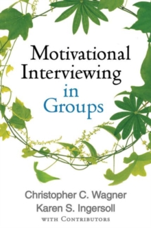 Motivational Interviewing in Groups, Hardback Book