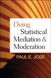 Doing Statistical Mediation and Moderation, Paperback / softback Book