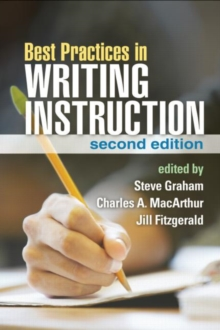 Best Practices in Writing Instruction, Second Edition, Paperback Book