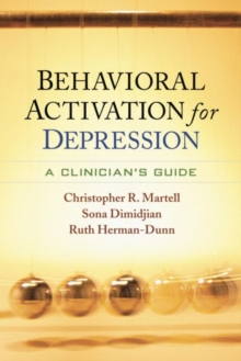 Behavioral Activation for Depression : A Clinician's Guide, Paperback / softback Book