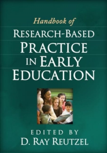 Handbook of Research-Based Practice in Early Education, Hardback Book