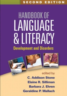 Handbook of Language and Literacy, Second Edition : Development and Disorders, Hardback Book