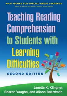 Teaching Reading Comprehension to Students with Learning Difficulties, 2/E : What Works for Special-Needs Learners, Hardback Book