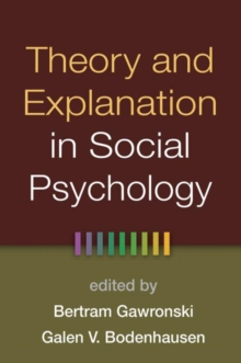Theory and Explanation in Social Psychology, Hardback Book