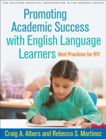 Promoting Academic Success with English Language Learners : Best Practices for RTI, Paperback / softback Book