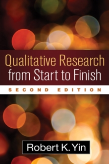 Qualitative Research from Start to Finish, Second Edition, Hardback Book