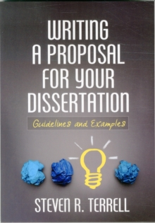 Writing a Proposal for Your Dissertation : Guidelines and Examples, Paperback / softback Book