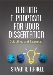 Writing a Proposal for Your Dissertation : Guidelines and Examples, Hardback Book