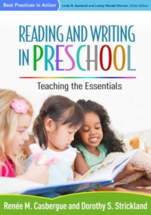Reading and Writing in Preschool : Teaching the Essentials, Hardback Book