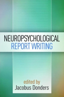 Neuropsychological Report Writing, Paperback Book