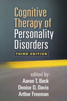 Cognitive Therapy of Personality Disorders, Third Edition, Paperback / softback Book