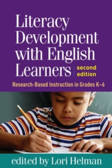 Literacy Development with English Learners, Second Edition : Research-Based Instruction in Grades K-6, Paperback / softback Book