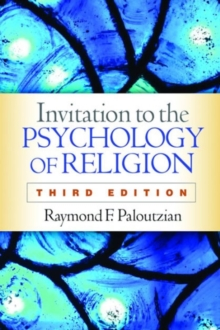 Invitation to the Psychology of Religion, Third Edition, Hardback Book
