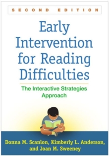 Early Intervention for Reading Difficulties, Second Edition : The Interactive Strategies Approach, Paperback Book