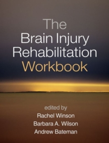 The Brain Injury Rehabilitation Workbook, Paperback Book