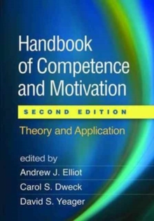 Handbook of Competence and Motivation, Second Edition : Theory and Application, Hardback Book