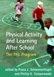 Physical Activity and Learning After School : The PAL Program, Hardback Book
