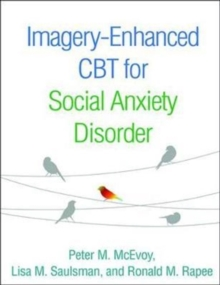 Imagery-Enhanced CBT for Social Anxiety Disorder, Paperback / softback Book
