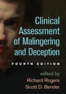 Clinical Assessment of Malingering and Deception, Fourth Edition, Hardback Book