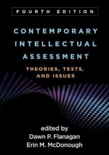 Contemporary Intellectual Assessment, Fourth Edition : Theories, Tests, and Issues, Hardback Book