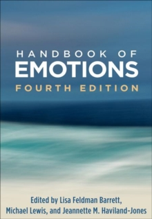 Handbook of Emotions, Fourth Edition, Paperback / softback Book