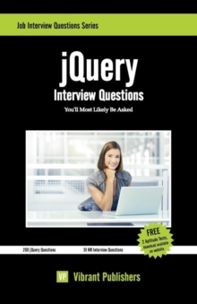 jQuery Interview Questions You'll Most Likely Be Asked, Paperback / softback Book