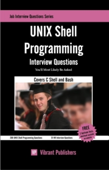 UNIX Shell Programming Interview Questions You'll Most Likely Be Asked, Paperback / softback Book