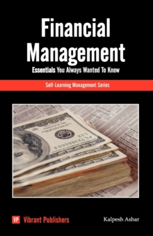 Financial Management Essentials You Always Wanted To Know, Paperback / softback Book