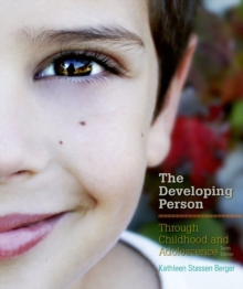 Developing Person Through Childhood and Adolescence, Hardback Book