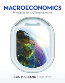 Macroeconomics: Principles for a Changing World, Paperback / softback Book