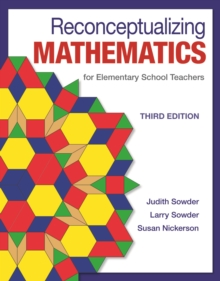 Reconceptualizing Mathematics : for Elementary  School Teachers, Paperback / softback Book