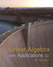 Linear Algebra : with Applications, Hardback Book