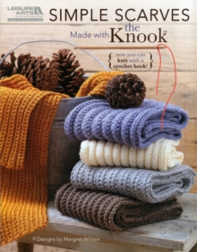 Simple Scarves Made with the Knook, Paperback / softback Book