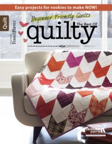 Beginner-Friendly Quilts : Easy Projects for Rookies to Make Now!, Paperback / softback Book