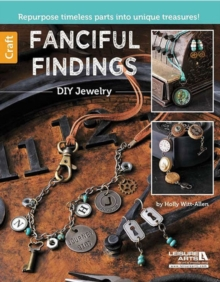 Fanciful Findings : DIY Jewelry, Paperback / softback Book