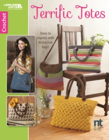 Terrific Totes : Dress to Impress with Distinctive Bags!, Paperback / softback Book