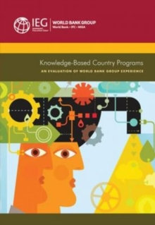Knowledge-Based Country Programs : An Evaluation of the World Bank Group Experience, Paperback Book