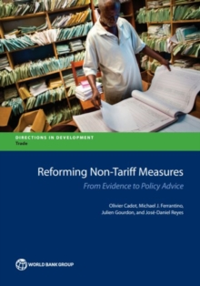 Reforming non-tariff measures : from evidence to policy advice, Paperback / softback Book